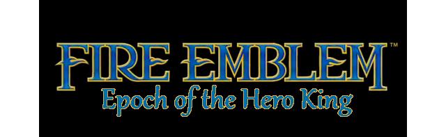 Epoch of the Hero King